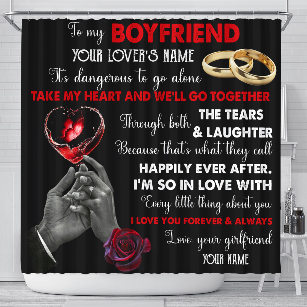 Personalized Lovely Shower Curtain To My Boyfriend Take My Heart And We'll Go Together Pattern 1 Set 12 Hooks Decorative Bath Modern Bathroom Accessories Machine Washable