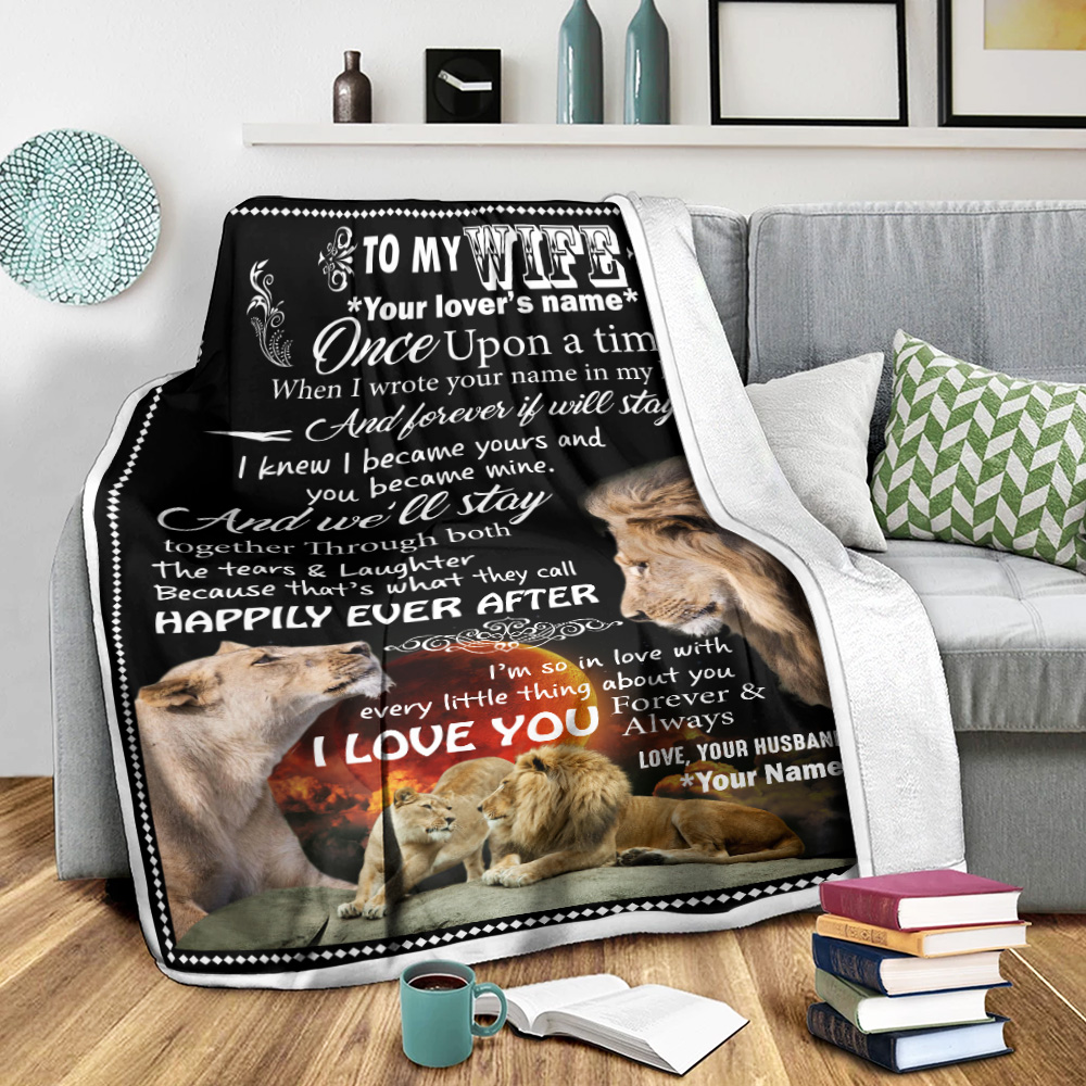 Personalized Fleece Throw Blanket To My Wife Once Upon A Time I Love You Forever& Always Lightweight Super Soft Cozy For Decorative Couch Sofa Bed