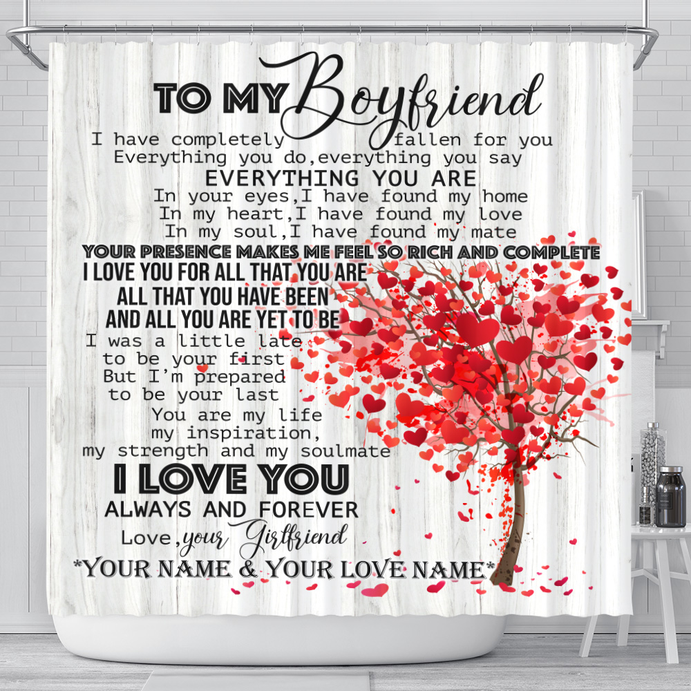 Personalized Lovely Shower Curtain To My Boyfriend I Love You For All Pattern 1 Set 12 Hooks Decorative Bath Modern Bathroom Accessories Machine Washable