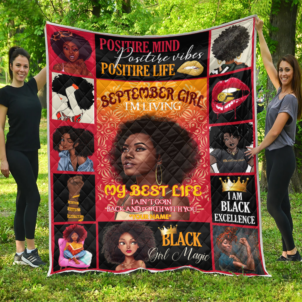 Personalized Quilt Throw Blanket September Girl I'm Living In My Best Life Pattern 1 Lightweight Super Soft Cozy For Decorative Couch Sofa Bed