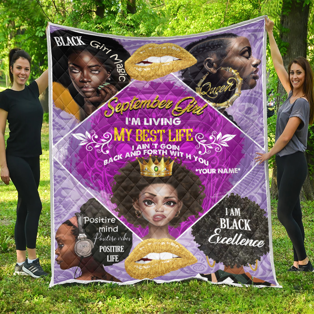 Personalized Quilt Throw Blanket September Girl I'm Living In My Best Life Pattern 2 Lightweight Super Soft Cozy For Decorative Couch Sofa Bed