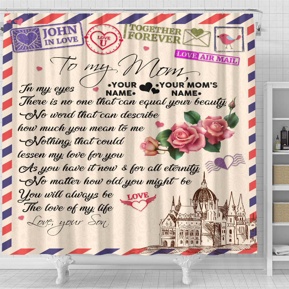 Personalized Lovely Shower Curtain To My Mom No One Can Equal Your Beauty In My Eyes Pattern 1 Set 12 Hooks Decorative Bath Modern Bathroom Accessories Machine Washable