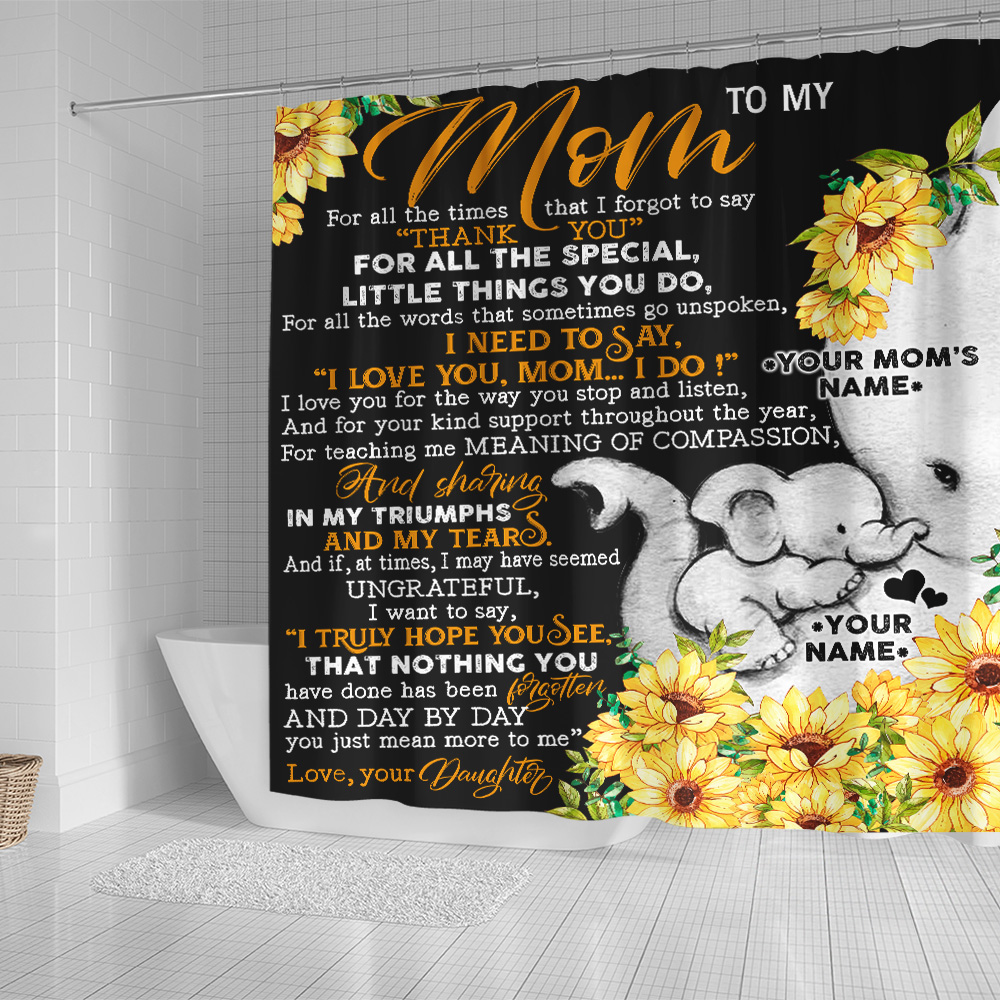 Personalized Lovely Shower Curtain To My Mom I Need To Say I Love You Pattern 2 Set 12 Hooks Decorative Bath Modern Bathroom Accessories Machine Washable