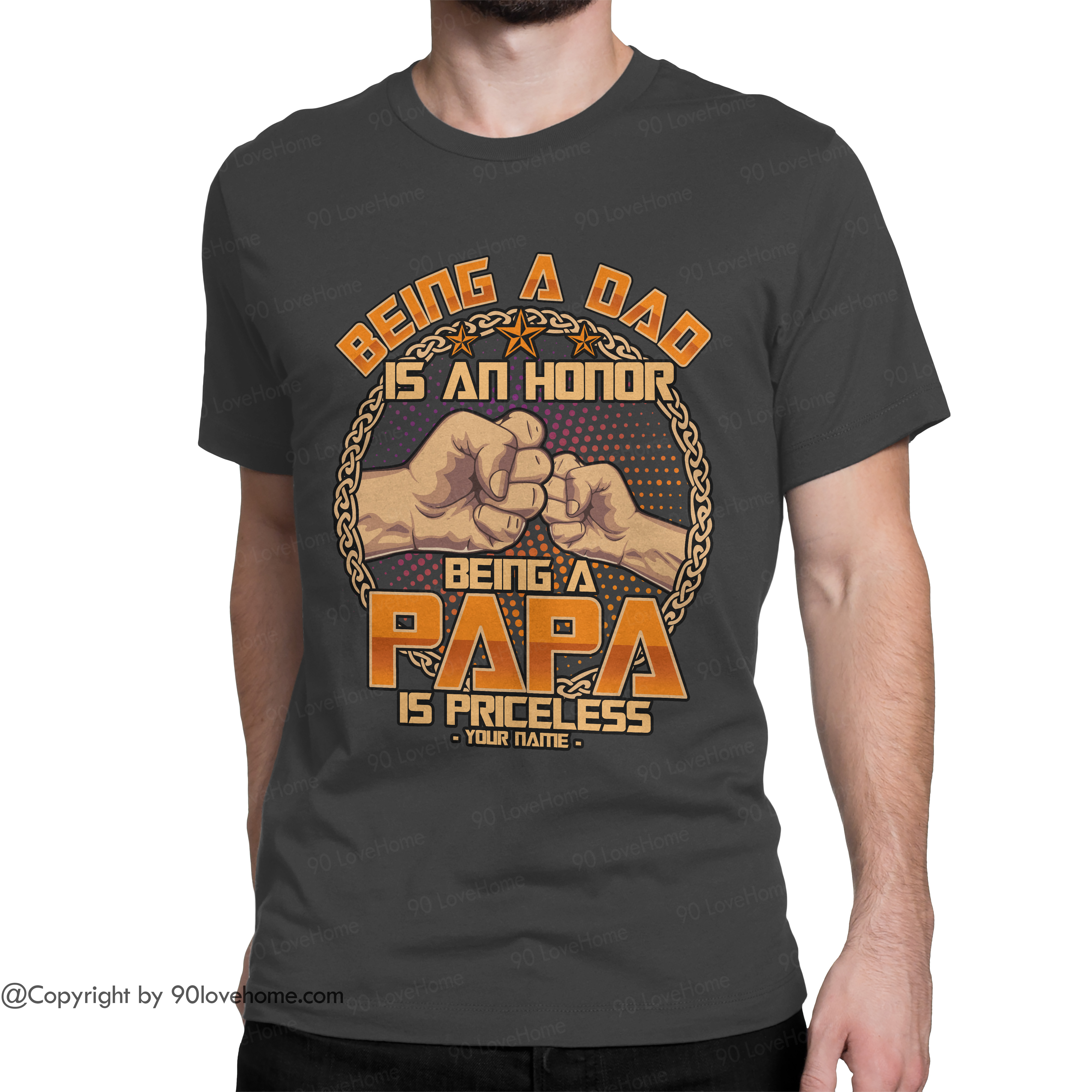 Personalized Being A Dad Is An Honor Unisex T-shirt Funny Dad Quote Tee Father's Day Birthday Gift For Dad 90LoveHome