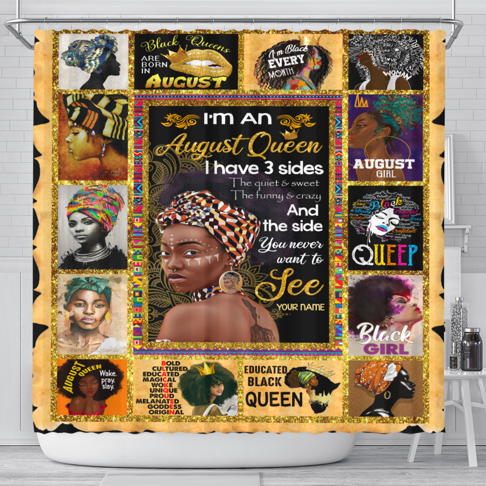 Personalized Shower Curtain I'm An August Queen I Have 3 Sides Pattern 1 Set 12 Hooks Decorative Bath Modern Bathroom Accessories Machine Washable