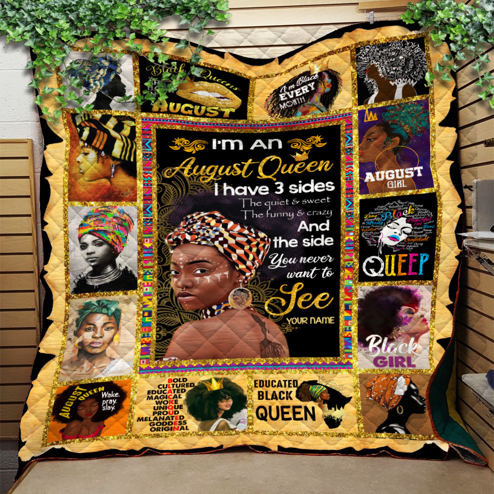 Personalized Quilt Throw Blanket I'm An August Queen I Have 3 Sides Pattern 1 Lightweight Super Soft Cozy For Decorative Couch Sofa Bed