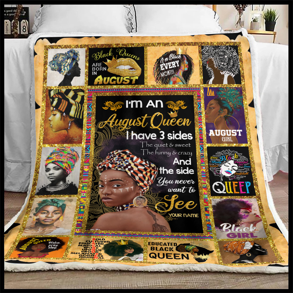 Personalized Fleece Throw Blanket I'm An August Queen I Have 3 Sides Pattern 1 Lightweight Super Soft Cozy For Decorative Couch Sofa Bed