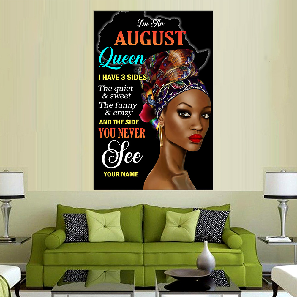 Personalized Wall Art Poster I'm An August Queen I Have 3 Sides Pattern 2 Prints Decoracion Wall Art Picture Living Room Wall