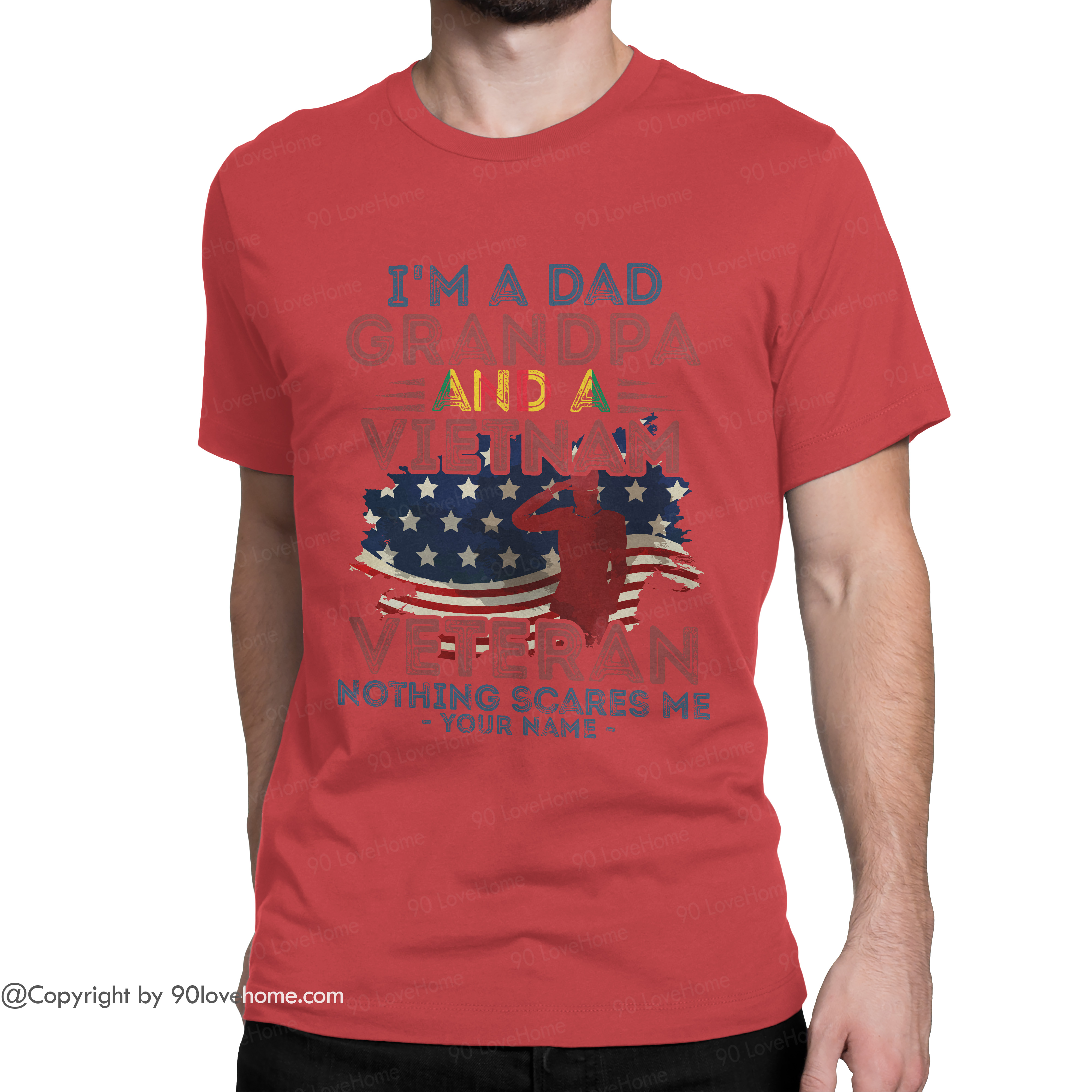 Dad T Shirt Personalized I'm A Dad Grandpa Vietnam Veteran Unisex T-shirt US Flag Army Dad Tee 4th of July Father's Day Birthday Gift For Grandpa Dad 90LoveHome