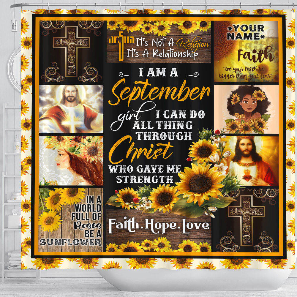 Personalized Shower Curtain I Am A September Girl I Can Do All Thing Through Christ Who Gave Me Strength Pattern 2 Set 12 Hooks Decorative Bath Modern Bathroom Accessories Machine Washable