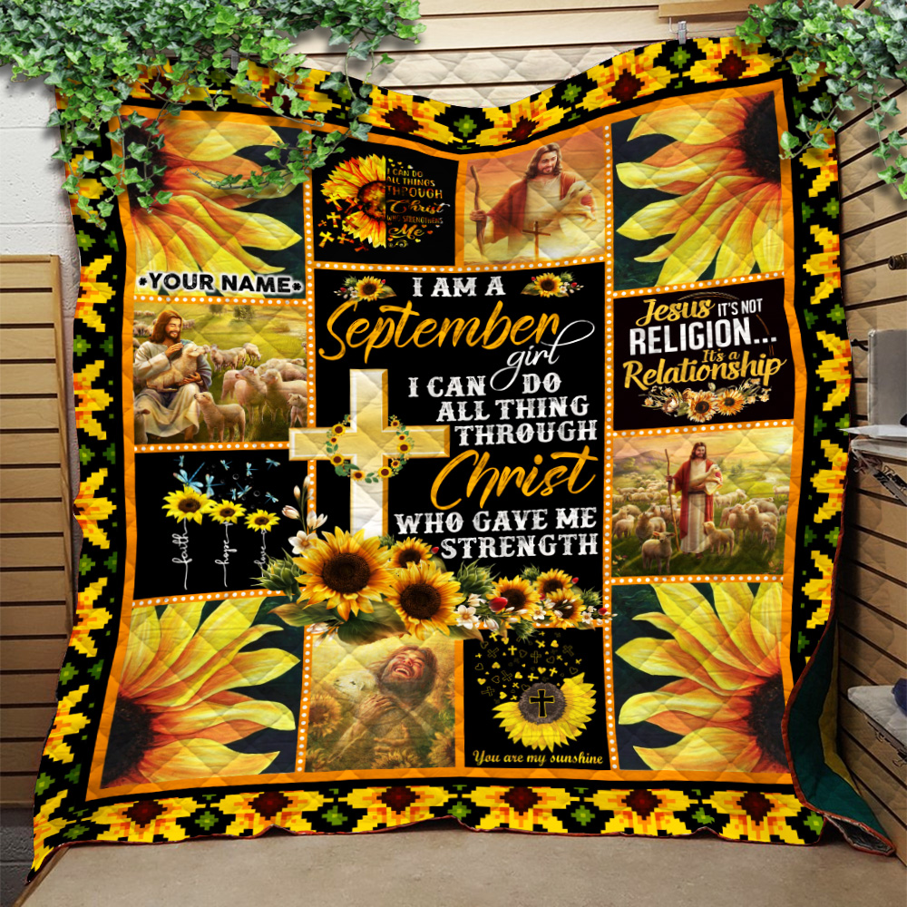 Personalized Quilt Throw Blanket I Am A September Girl I Can Do All Thing Through Christ Who Gave Me Strength Pattern 1 Lightweight Super Soft Cozy For Decorative Couch Sofa Bed