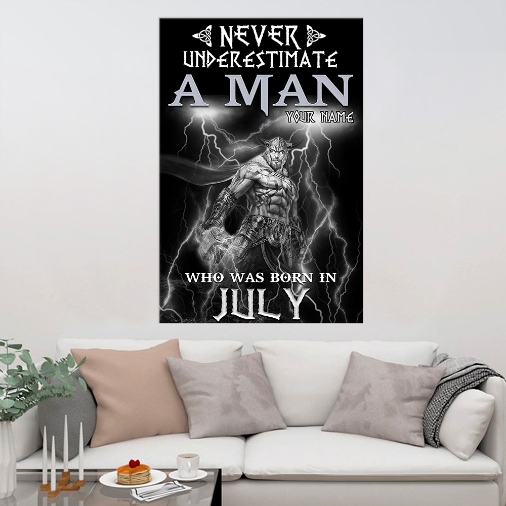 Personalized Wall Art Poster Never Underestimate A Man Who Was Born In July Pattern 1 Prints Decoracion Wall Art Picture Living Room Wall