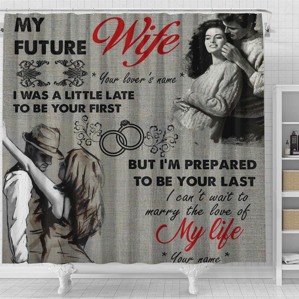 Personalized Shower Curtain 71 X 71 Inch My Future Wife I Can't Wait To Marry The Love Of My Life Pattern 2 Set 12 Hooks Decorative Bath Modern Bathroom Accessories Machine Washable