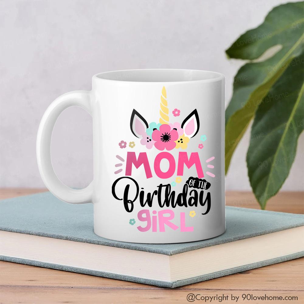 Personalized Mom Of The Birthday Girl Cupcake White Coffee Mug ...
