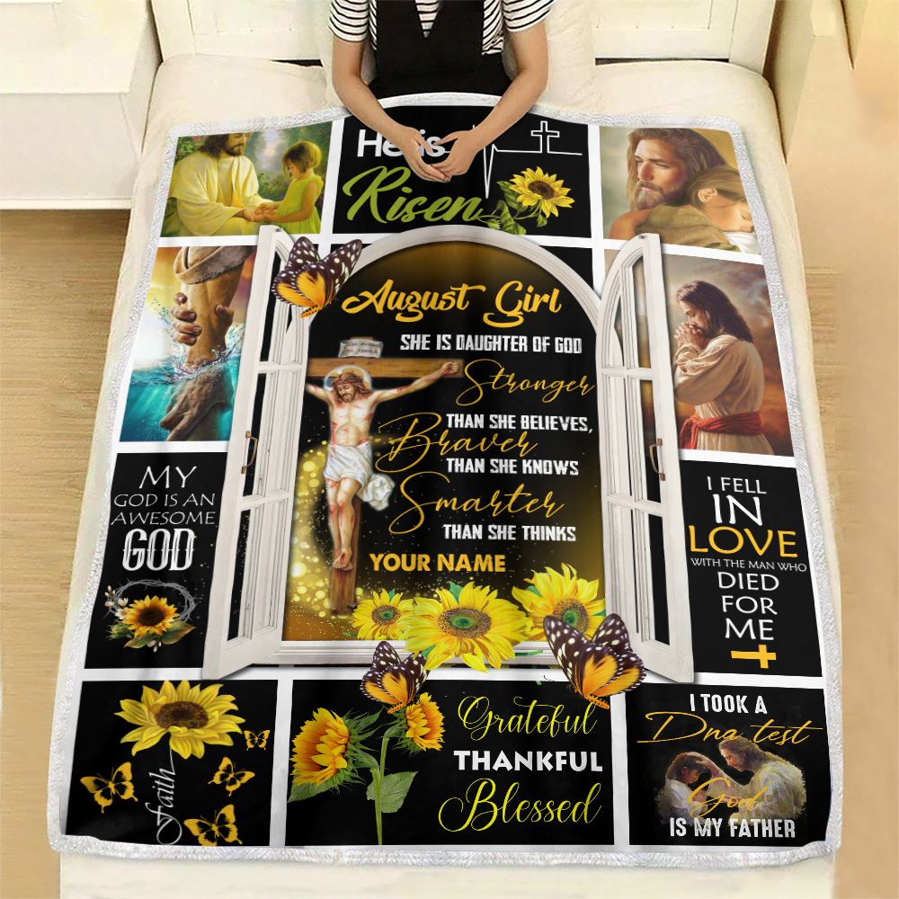 Personalized Fleece Throw Blanket August Girl She Is Daughter Of God Pattern 1 Lightweight Super Soft Cozy For Decorative Couch Sofa Bed