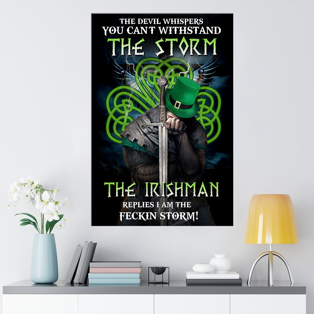 Personalized Lovely Wall Art Poster St Patrick's Day The Irishman Replies I'm The Storm Pattern 1 Prints Decoracion Wall Art Picture Living Room Wall