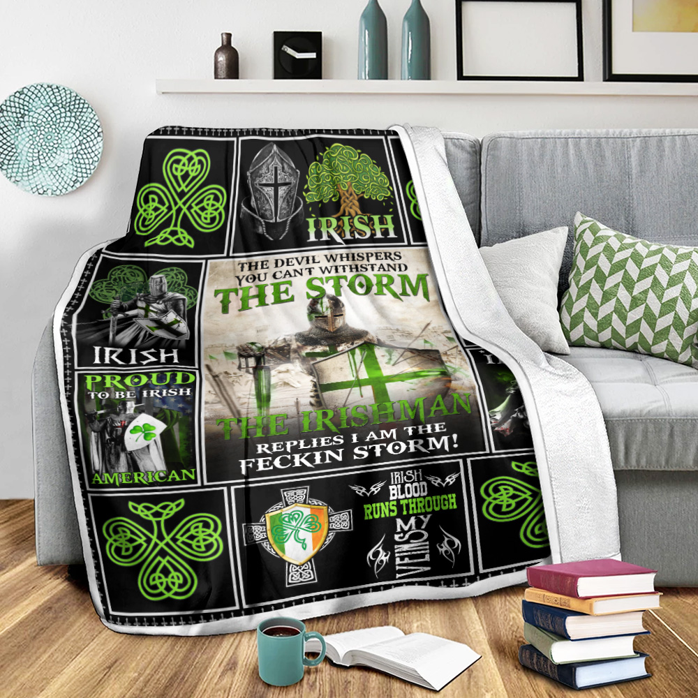 Personalized Lovely Fleece Throw Blanket St Patrick's Day The Irishman Replies I'm The Storm Pattern 1 Lightweight Super Soft Cozy For Decorative Couch Sofa Bed