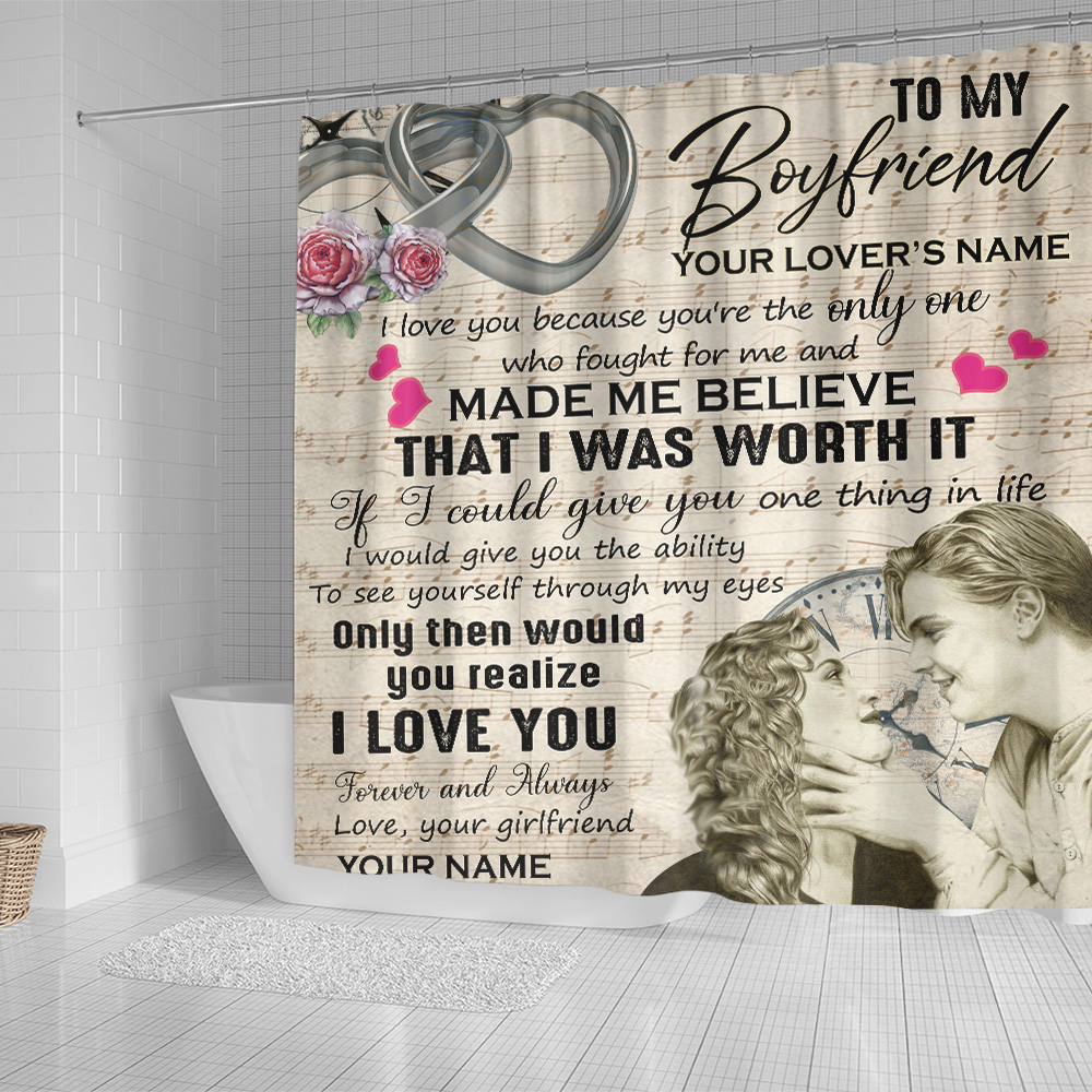Personalized Lovely Shower Curtain To My Boyfriend I Love You Because You're The Only One Pattern 1 Set 12 Hooks Decorative Bath Modern Bathroom Accessories Machine Washable