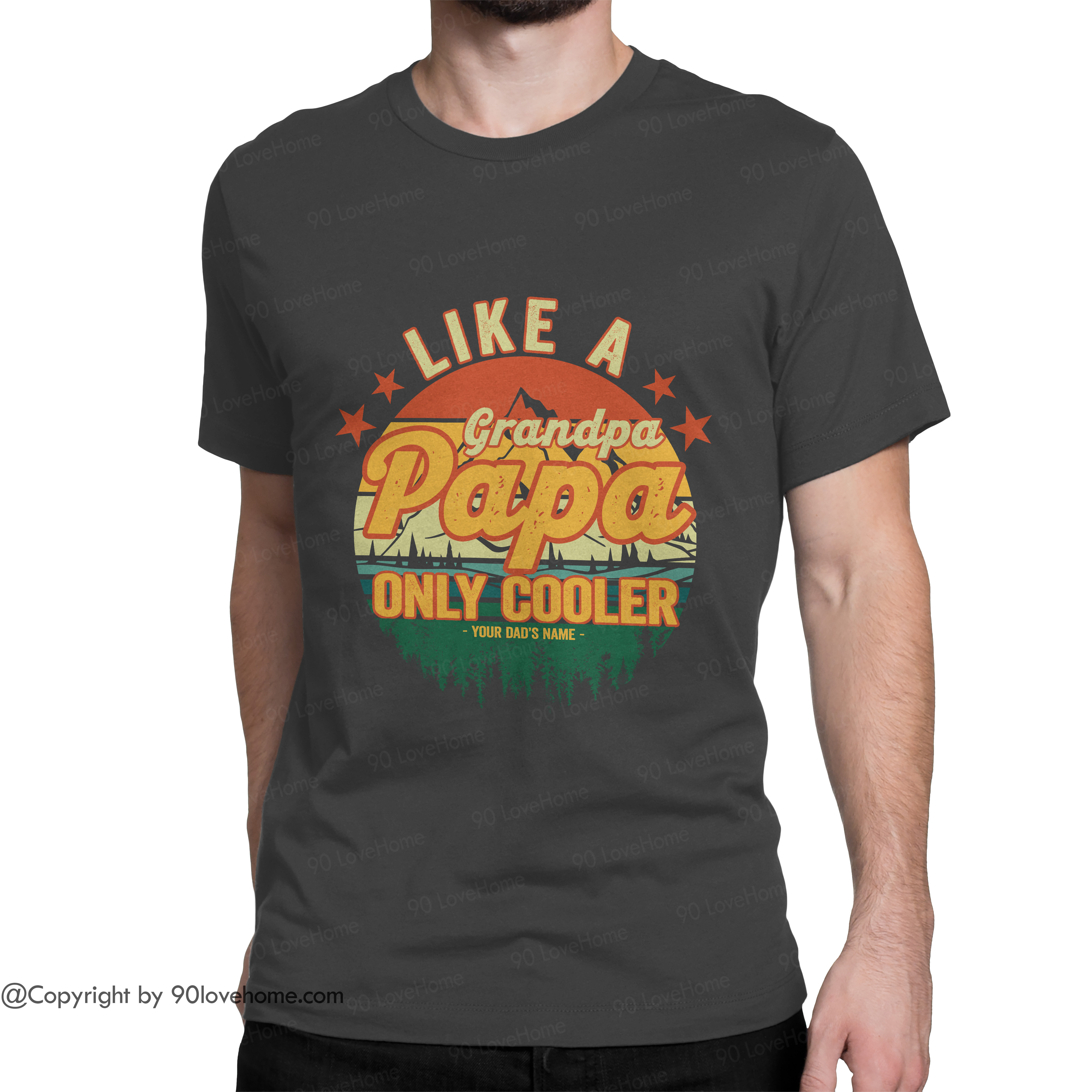 Customized Vintage Papa Like A Granpa Only Cooler Unisex T-shirt Funny Dad Saying Tee Father's Day Birthday Gift For Dad 90LoveHome