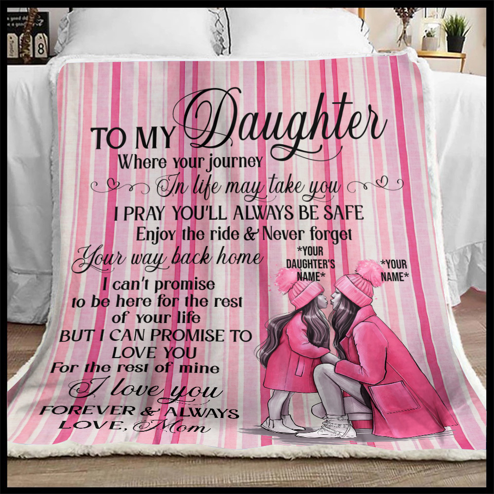 Personalized Fleece Throw Blanket To My Daughter I Pray You'll Always Be Safe Lightweight Super Soft Cozy For Decorative Couch Sofa Bed