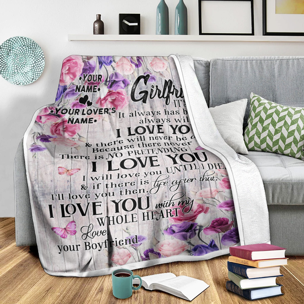 Personalized Lovely Fleece Throw Blanket To My Girlfriend I Will Love You Until I Die Pattern 1 Lightweight Super Soft Cozy For Decorative Couch Sofa Bed