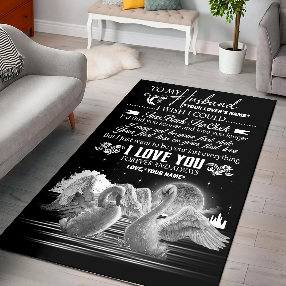 Personalized Floor Area Rugs To My Husband I With I Could Turn Back The Clock I Love You Forever And Always Pattern 1 Indoor Home Decor Carpets Suitable For Children Living Room Bedroom Birthday Christmas Aniversary