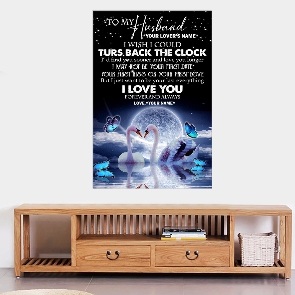 Personalized Wall Art Poster Canvas 1 Panel To My Husband I With I Could Turn Back The Clock I Love You Forever And Always Pattern 2 Great Idea For Living Home Decorations Birthday Christmas Aniversary