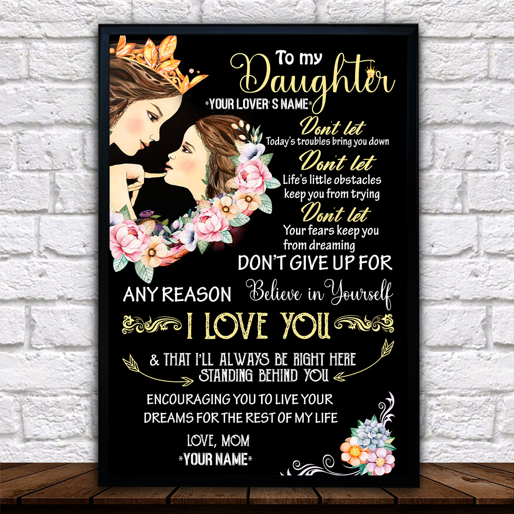 Personalized Wall Art Poster Canvas 1 Panel To My Daugter I Love You & That I'll Always Be Right Here Standing Behind You Pattern 1 Great Idea For Living Home Decorations Birthday Christmas Aniversary