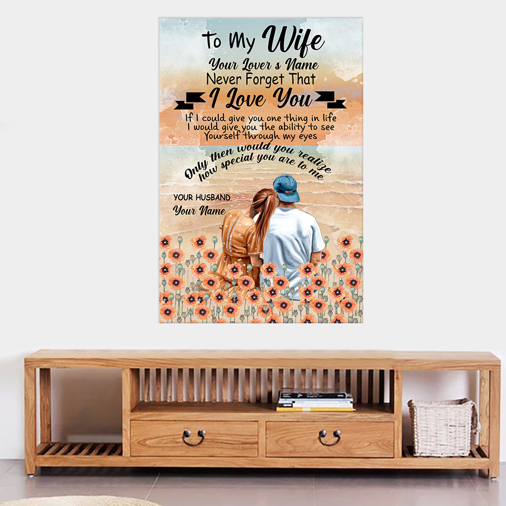 Personalized Wall Art Poster Canvas 1 Panel To My Wife Only Then Would You Realize, How Special You Are To Me Great Idea For Living Home Decorations Birthday Christmas Aniversary