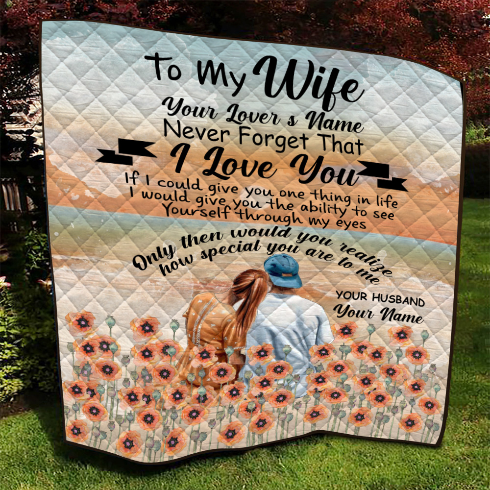Personalized Quilt Throw Blanket To My Wife Only Then Would You Realize, How Special You Are To Me Lightweight Super Soft Cozy For Decorative Couch Sofa Bed