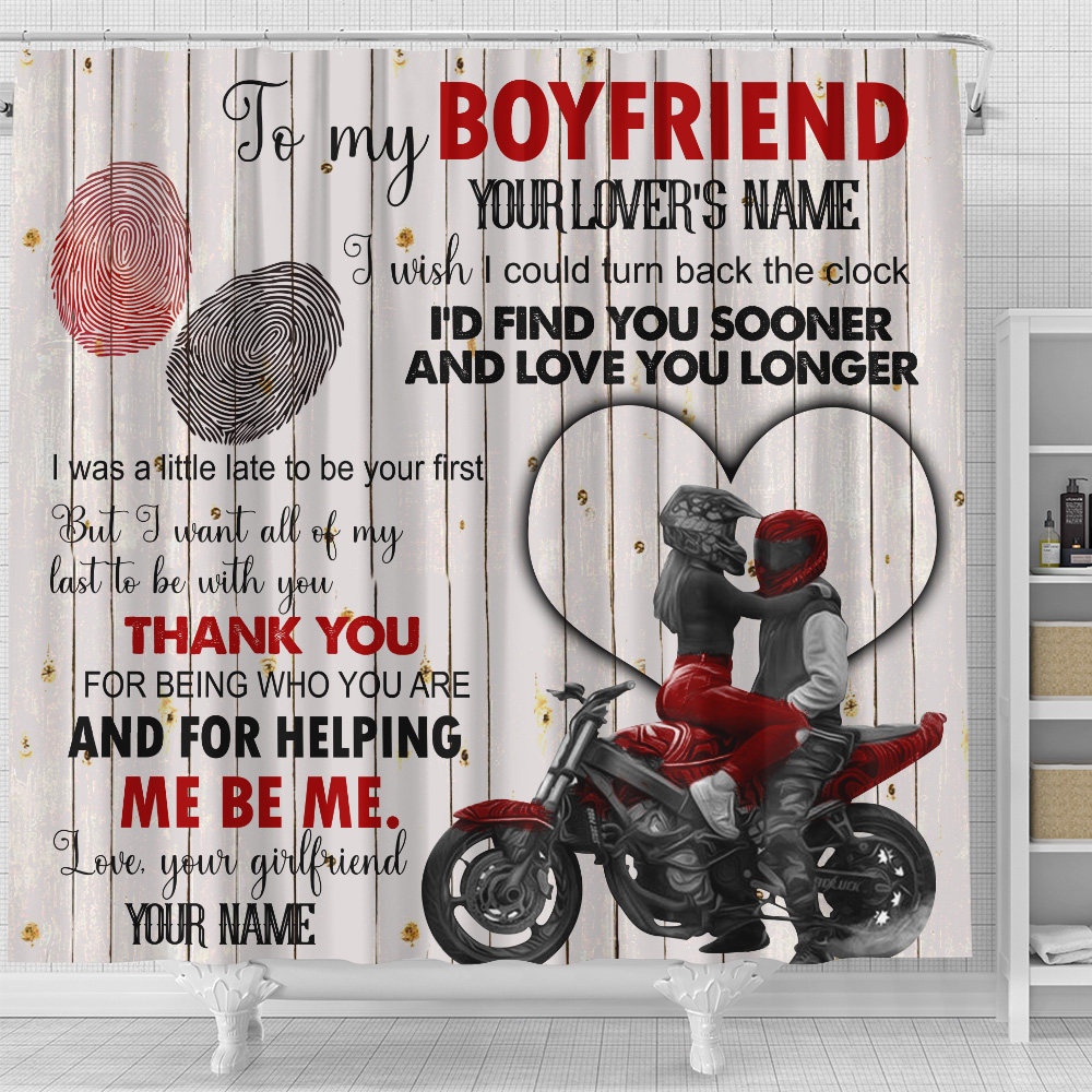 Personalized Lovely Shower Curtain To My Boyfriend I Want All Of My Last To Be With You Pattern 1 Set 12 Hooks Decorative Bath Modern Bathroom Accessories Machine Washable