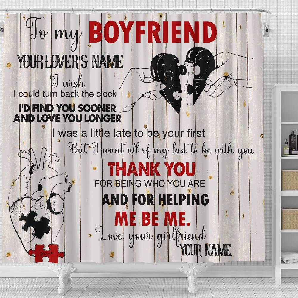 Personalized Lovely Shower Curtain To My Boyfriend I Want All Of My Last To Be With You Pattern 2 Set 12 Hooks Decorative Bath Modern Bathroom Accessories Machine Washable