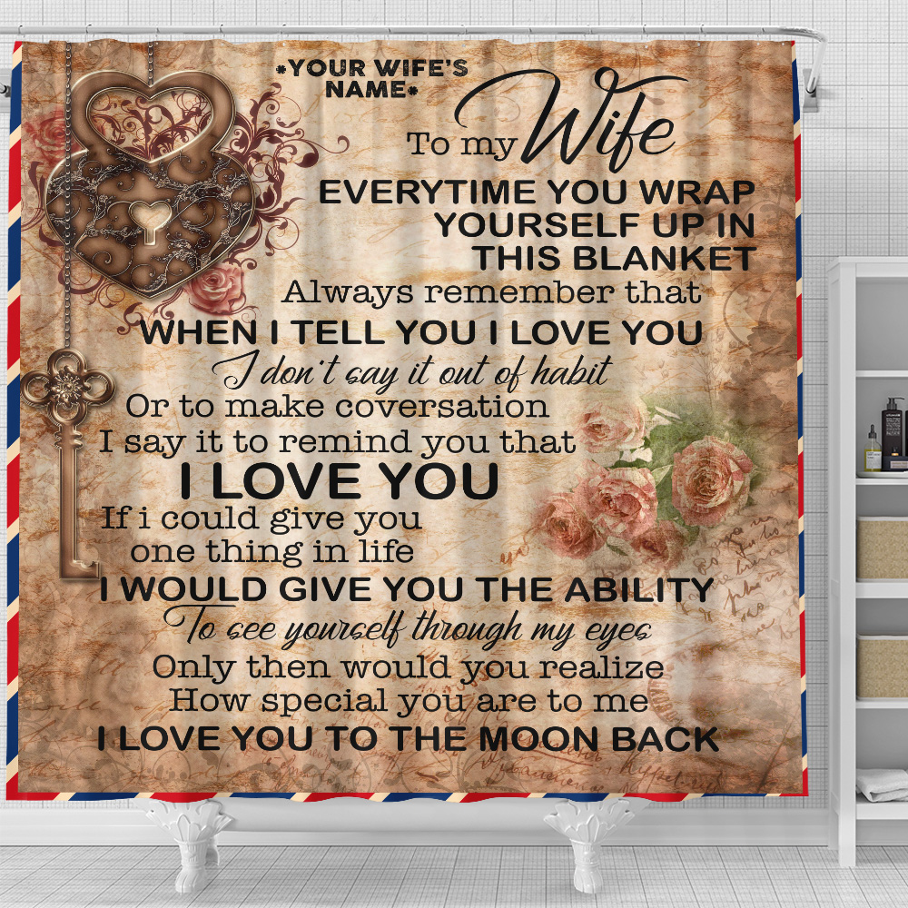 Personalized Shower Curtain 71 X 71 Inch To My Wife I Love You To The Moon And Back Set 12 Hooks Decorative Bath Modern Bathroom Accessories Machine Washable