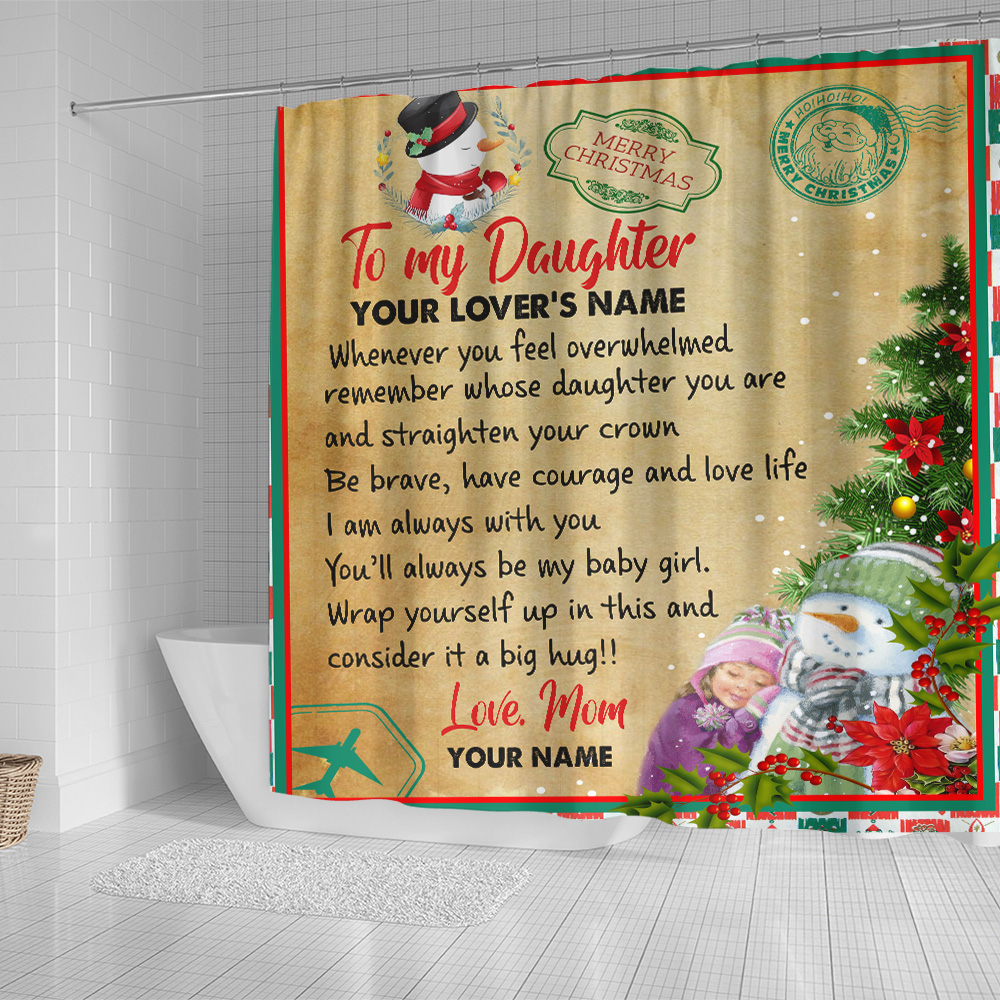Personalized Shower Curtain 71 X 71 Inch To My Daughter Remember Whose Daughter You Are And Straighten Your Crown Pattern 1 Set 12 Hooks Decorative Bath Modern Bathroom Accessories Machine Washable