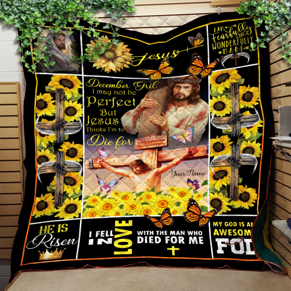 Personalized Quilt Throw Blanket December Girl I May Not Be Perfect But Jesus Thinks I'm To Die For Pattern 1 Lightweight Super Soft Cozy For Decorative Couch Sofa Bed