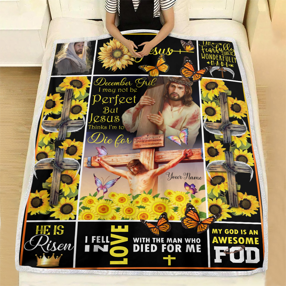 Personalized Fleece Throw Blanket December Girl I May Not Be Perfect But Jesus Thinks I'm To Die For Pattern 1 Lightweight Super Soft Cozy For Decorative Couch Sofa Bed