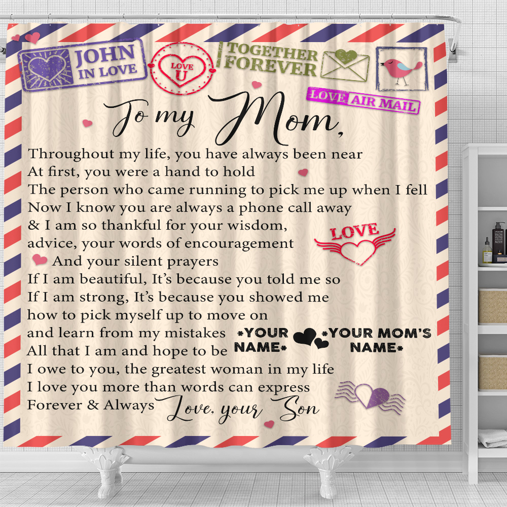 Personalized Lovely Shower Curtain To My Mom I Owe To You The Greatest Woman In My Life Pattern 1 Set 12 Hooks Decorative Bath Modern Bathroom Accessories Machine Washable