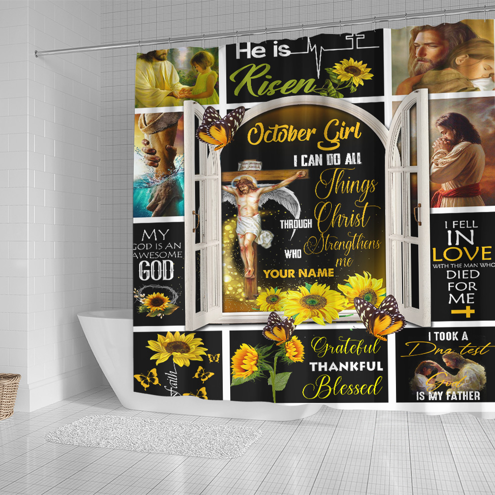 Personalized Shower Curtain October Girl I Can Do All Things Through Christ Who Strengthens Me Pattern 1 Set 12 Hooks Decorative Bath Modern Bathroom Accessories Machine Washable