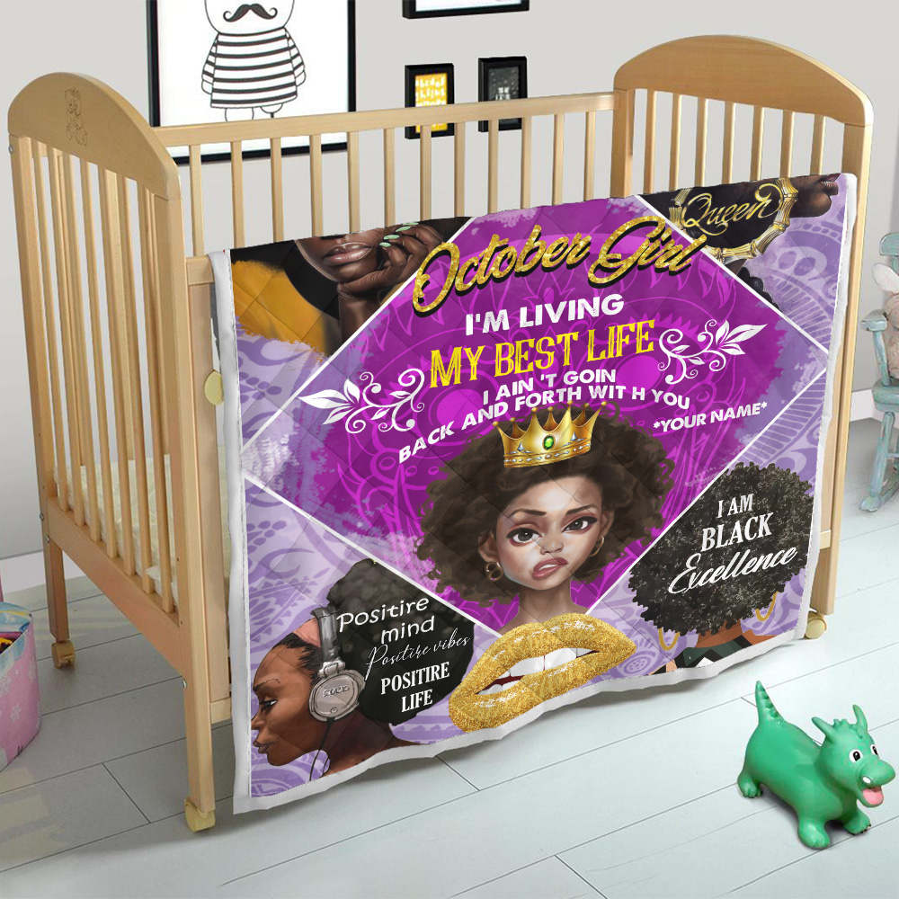 Personalized Quilt Throw Blanket October Girl I'm Living My Best Life Pattern 1 Lightweight Super Soft Cozy For Decorative Couch Sofa Bed