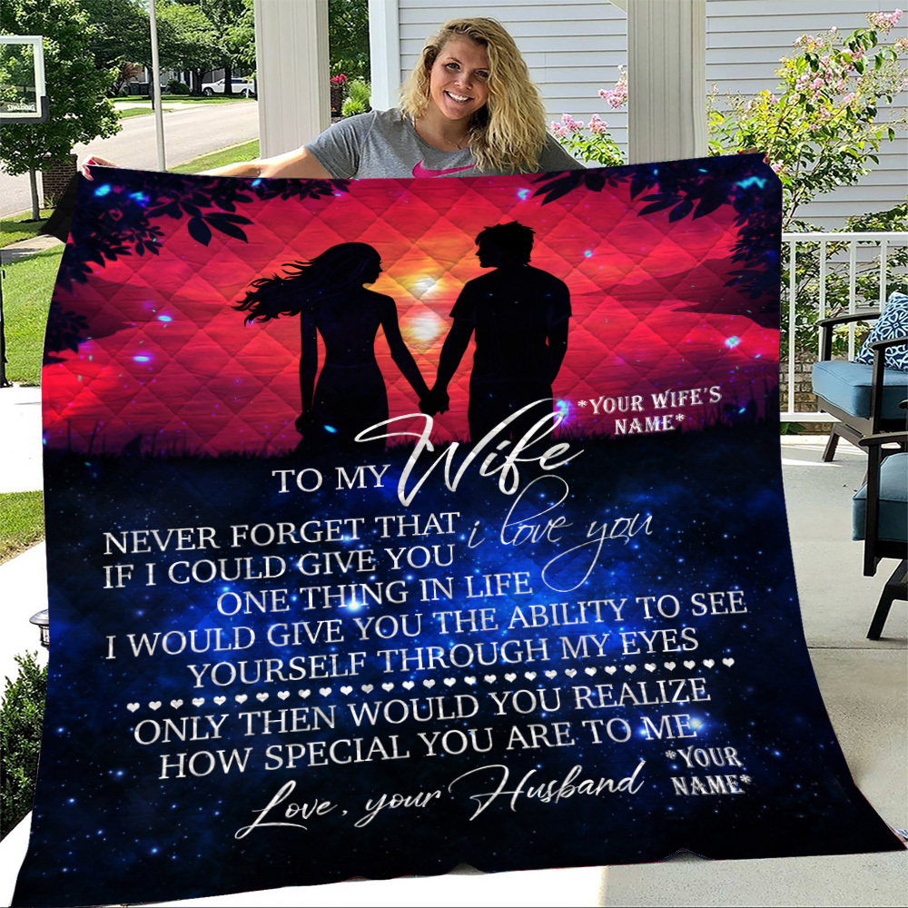 Personalized Quilt Throw Blanket To My Wife Never Forget That I Love You Lightweight Super Soft Cozy For Decorative Couch Sofa Bed