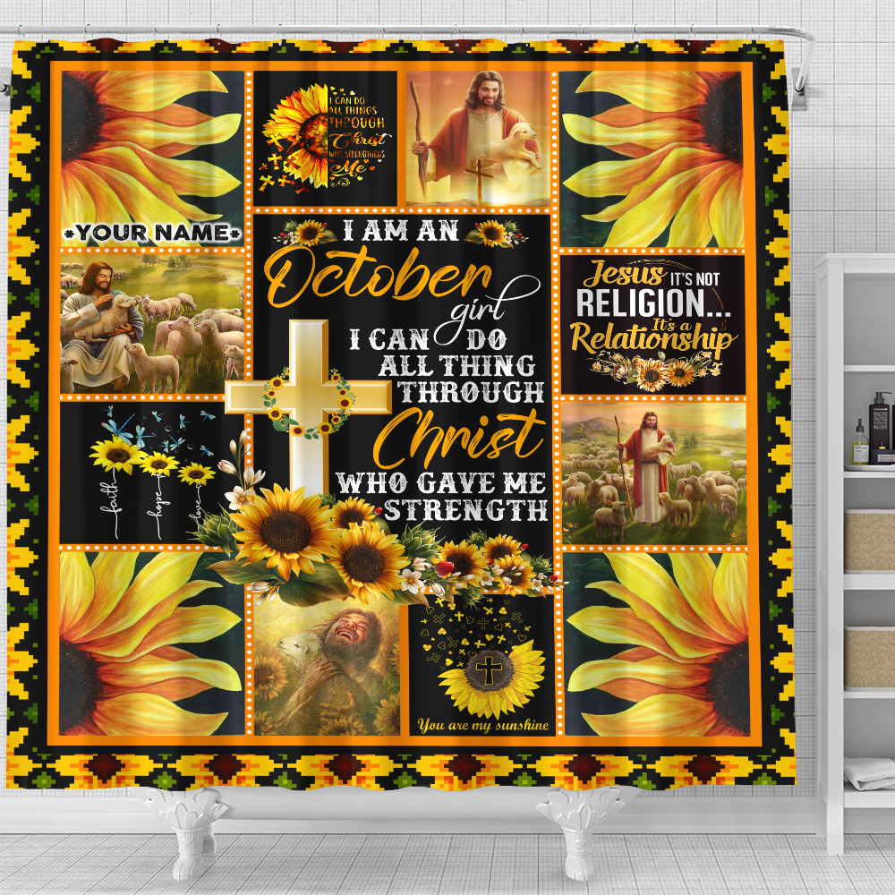 Personalized Shower Curtain I Am A October Girl I Can Do All Thing Through Christ Who Gave Me Strength Pattern 1 Set 12 Hooks Decorative Bath Modern Bathroom Accessories Machine Washable