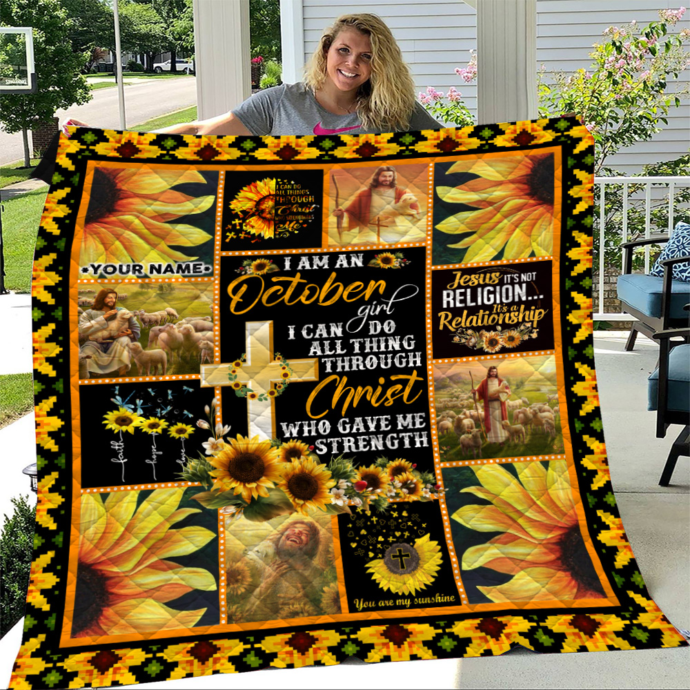 Personalized Quilt Throw Blanket I Am A October Girl I Can Do All Thing Through Christ Who Gave Me Strength Pattern 1 Lightweight Super Soft Cozy For Decorative Couch Sofa Bed