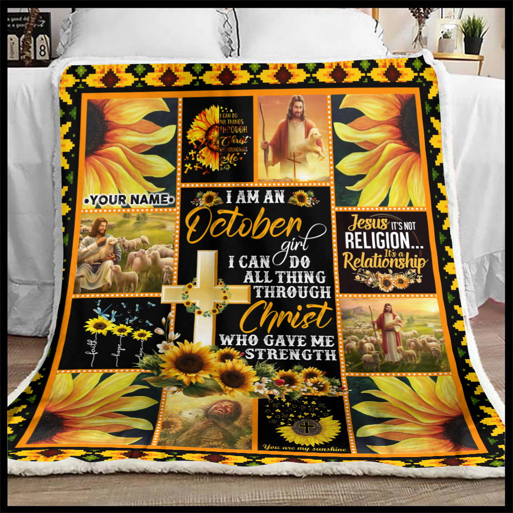 Personalized Fleece Throw Blanket I Am A October Girl I Can Do All Thing Through Christ Who Gave Me Strength Pattern 1 Lightweight Super Soft Cozy For Decorative Couch Sofa Bed