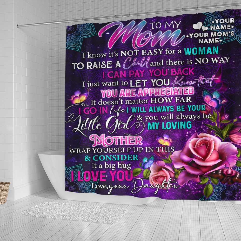 Personalized Lovely Shower Curtain To My Mom From Daughter Let You Know That You Are Appreciated Pattern 1 Set 12 Hooks Decorative Bath Modern Bathroom Accessories Machine Washable