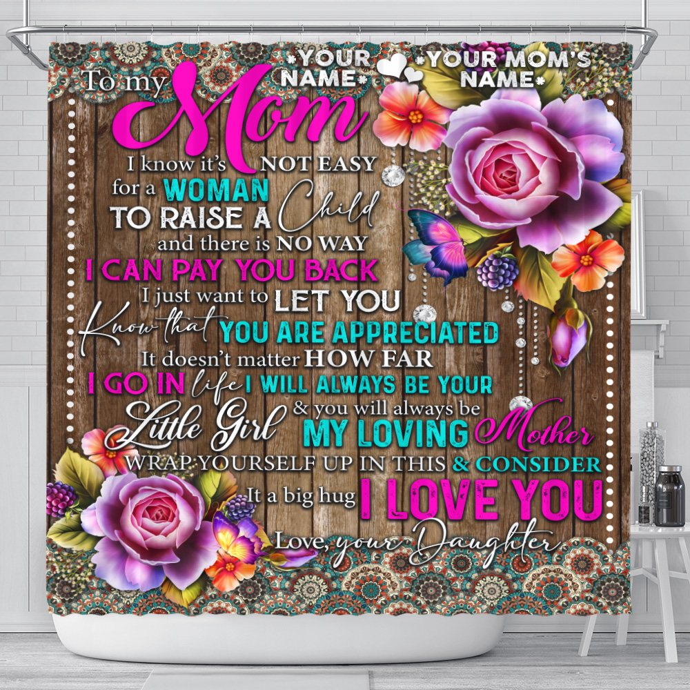 Personalized Lovely Shower Curtain To My Mom From Daughter Let You Know That You Are Appreciated Pattern 2 Set 12 Hooks Decorative Bath Modern Bathroom Accessories Machine Washable