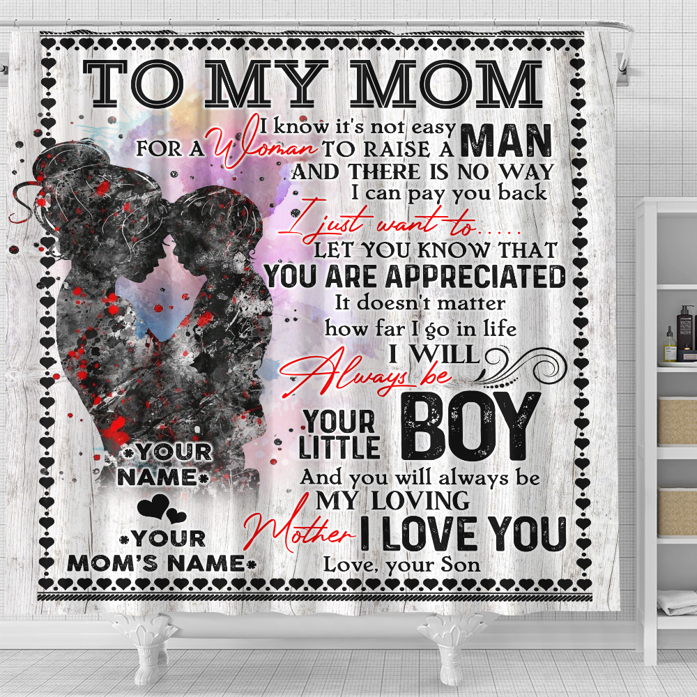 Personalized Lovely Shower Curtain To My Mom From Son Let You Know That You Are Appreciated Pattern 1 Set 12 Hooks Decorative Bath Modern Bathroom Accessories Machine Washable