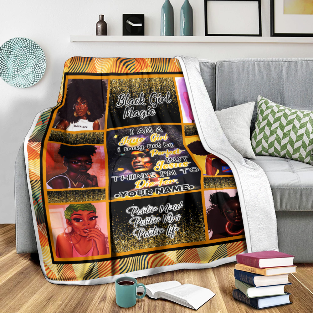 Personalized Fleece Throw Blanket I'm A June Girl I May Not Be Perfect But Jesus Thinks I'm To Die For Pattern 1 Lightweight Super Soft Cozy For Decorative Couch Sofa Bed