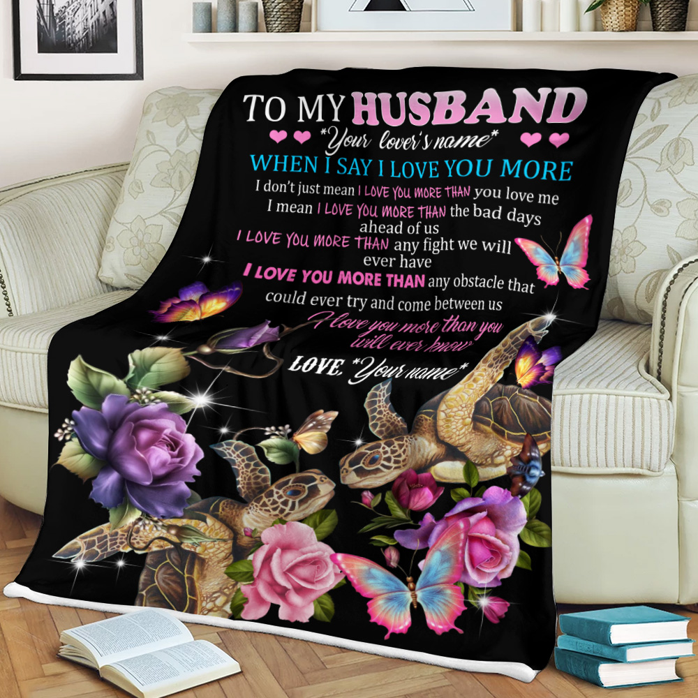 Personalized Fleece Throw Blanket To My Husband I Love You More Than You Will Ever Know  Pattern 2 Lightweight Super Soft Cozy For Decorative Couch Sofa Bed