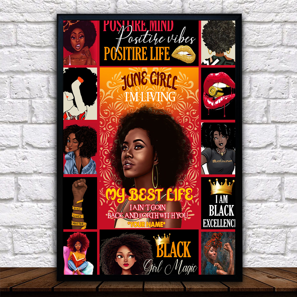 Personalized Wall Art Poster June Girl I'm Living My Best Life I Ain't Goin' Back And Forth With You Pattern 1 Prints Decoracion Wall Art Picture Living Room Wall