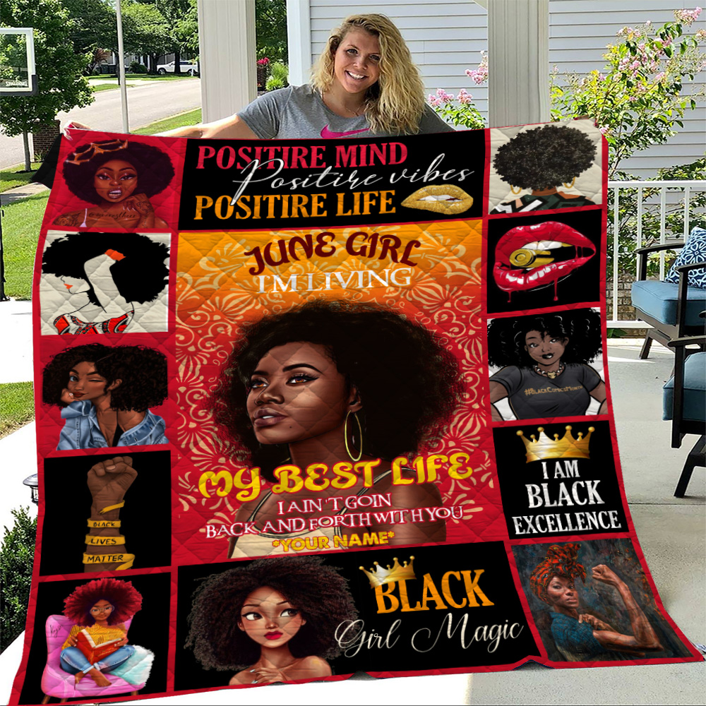 Personalized Quilt Throw Blanket June Girl I'm Living My Best Life I Ain't Goin' Back And Forth With You Pattern 1 Lightweight Super Soft Cozy For Decorative Couch Sofa Bed